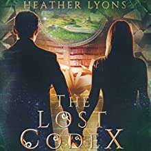 The Lost Codex | Livre audio Auteur(s) : Heather Lyons Narrateur(s) : Gemma Dawson