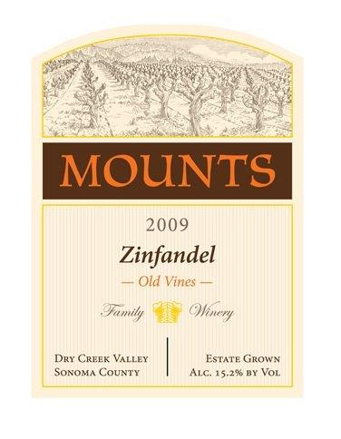 2009 Mounts Winery Estate Old Vines Zinfandel Dry Creek Valley 750 Ml
