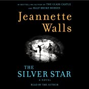 The Silver Star: A Novel | [Jeannette Walls]