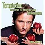 "Temptation: Music from the Showtime Series ""Californication"" - First Seasonvon ""Original Soundtrack"""