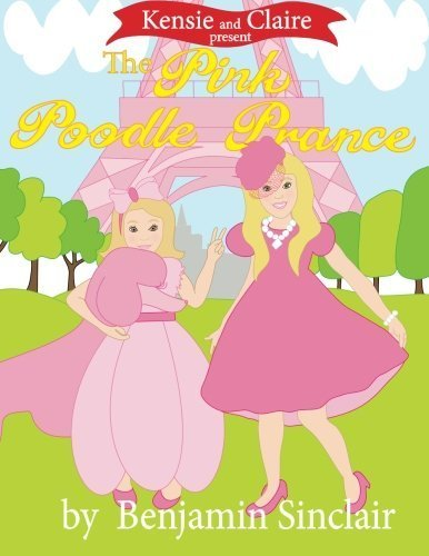 kensie-and-claire-present-the-pink-poodle-prance-by-benjamin-r-sinclair-2012-12-21