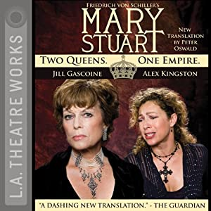 Mary Stuart (Dramatized) | [Friedrich Schiller]