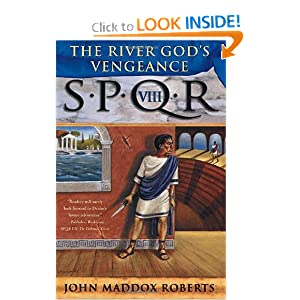 The River God's Vengeance -  John Maddox Roberts