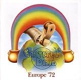Grateful Dead - Europe '72 - Grateful Dead