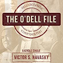 The O'Dell File (       UNABRIDGED) by Victor S. Navasky Narrated by Mirron Willis