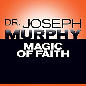 Magic of Faith Audiobook