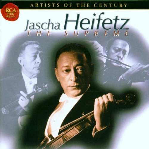 Jascha Heifetz: The Supreme by Johann Sebastian Bach,&#32;Johannes Brahms,&#32;Pyotr Il'yich Tchaikovsky,&#32;Max Bruch and Jean Sibelius