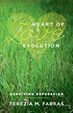 Heart of Love Evolution - Surviving Depression