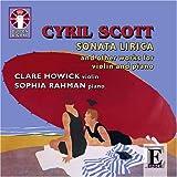 echange, troc  - Cyril Scott : Oeuvres Pour Violon Et Piano
