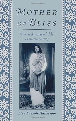 Mother of Bliss: Anandamayi Ma