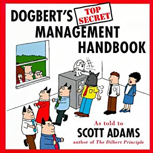 Dogbert's Top Secret Management Handbook | [Scott Adams]