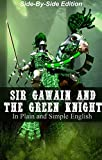 img - for Sir Gawain and the Green Knight With Side-By-Side Modern English Translation (Classic Retold Side-By-Side Book 3) book / textbook / text book