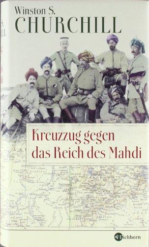 Kreuzzug gegen das Reich des Mahdi (Die Andere Bibliothek)