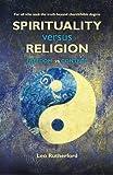 Spirituality Versus Religion