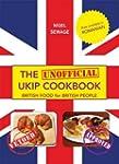 The (Unofficial) UKIP Cookbook: Briti...