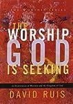 Worship God is Seeking: An Exploratio...