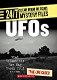 img - for UFOs: What Scientists Say May Shock You! (24/7: Science Behind the Scenes: Mystery Files) book / textbook / text book