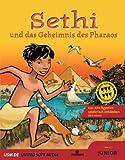 Sethi und das Geheimnis des Pharaos
