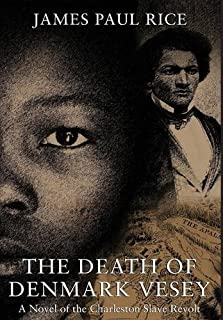 Book Cover: The Death of Denmark Vesey