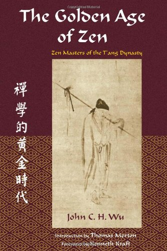 Image of Golden Age of Zen: Zen Masters of the T'ang Dynasty