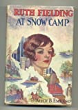 Ruth Fielding at Snow Camp, or Lost in the Back Woods