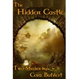 The Hidden Castle (The Star of Aronna Book 1)by Cora Buhlert