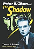 img - for Walter B. Gibson and the Shadow book / textbook / text book