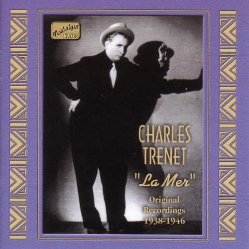 Charles Trenet - Charles Trénet La Mer (1938-1946) - Zortam Music