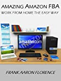 Amazing FBA Work From Home the Easy Way!