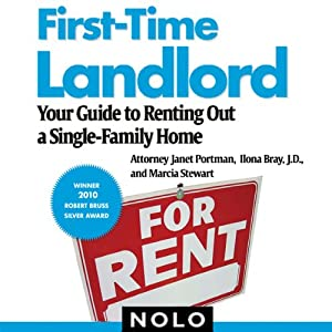 First-Time Landlord - Your Guide to Renting Out a Single-Family Home - Janet Portman, Marcia Stewart, Michael Molinski
