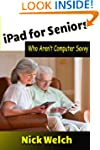 iPad for Seniors Who Aren't Computer...