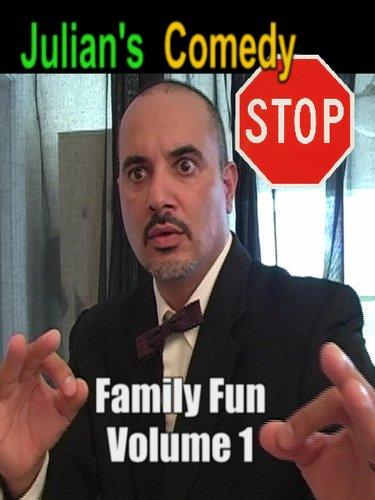 Julian's Comedy Stop Family Fun Volume 1