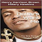 Dollars Want Me | Henry Harrison Brown