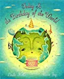 img - for Today Is the Birthday of the World by Linda Heller published by Dutton Children's Books (2009) [Paperback] book / textbook / text book