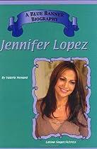 Jennifer Lopez (Blue Banner Biographies)