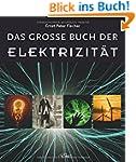 Das gro�e Buch der Elektrizit�t