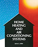 img - for Home Heating & Air Conditioning Systems book / textbook / text book