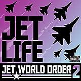 Jet World Order 2
