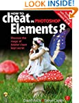 How to Cheat in Photoshop Elements 8:...