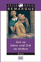 Zeit zu leben und Zeit zu sterben: Roman (German Edition)