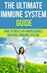 Immune System: The Ultimate Immune Sy...