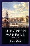European Warfare, 1660-1815 (0300061706) by Black, Jeremy