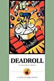 img - for Deadroll: A Cycling Murder Mystery by Moody, Greg (2001) Paperback book / textbook / text book