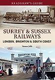 Surrey & Sussex Railways: London, Brighton and South Coast (Bradshaw's Guide)