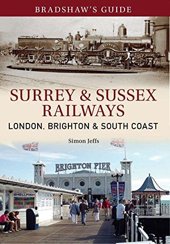 Bradshaw's Guide: Surrey & Sussex Railways: London, Brighton & South Coast