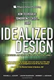 img - for Idealized Design: How to Dissolve Tomorrow's Crisis...Today book / textbook / text book