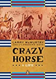 Crazy Horse: A Life (Penguin Lives Biographies) (0143034804) by McMurtry, Larry