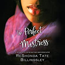 The Perfect Mistress Audiobook by ReShonda Tate Billingsley Narrated by Janina Edwards