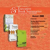 Soundview Executive Book Summaries, August 2008 | [C.K. Prahalad, Rohit Bhargava, Charlene Li]