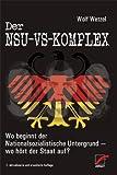 Der NSU-VS-Komplex: Wo beginnt der Nationalsozialistische Untergrund - wo hört der Staat auf?